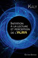 Initiation à la lecture et perception de l'aura